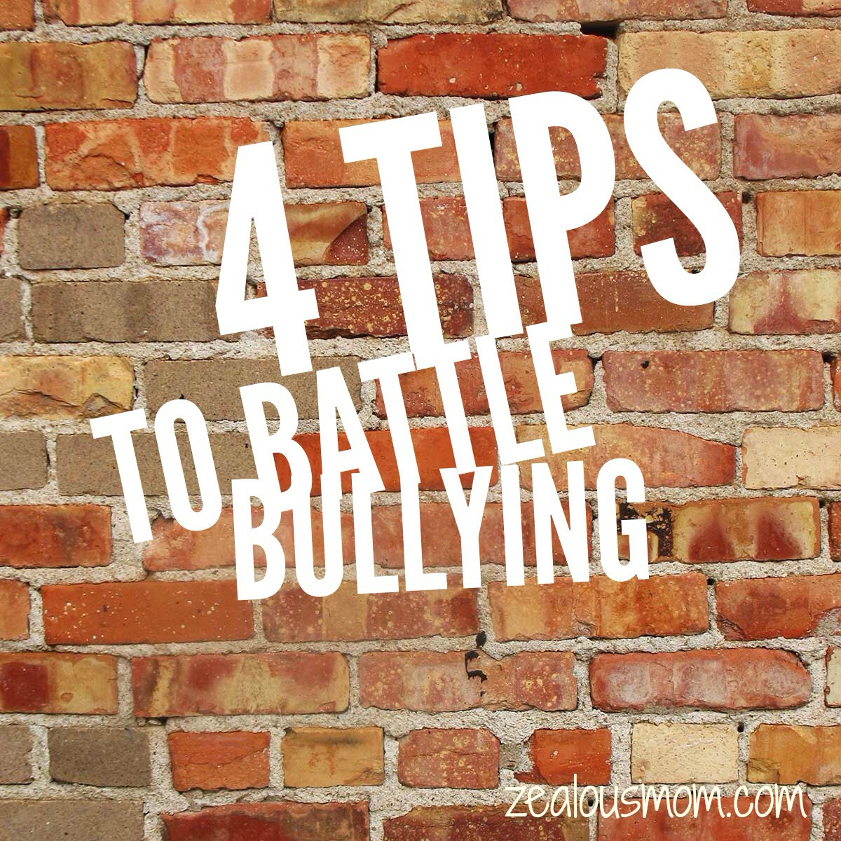 4 Tips to Battle Bullying
