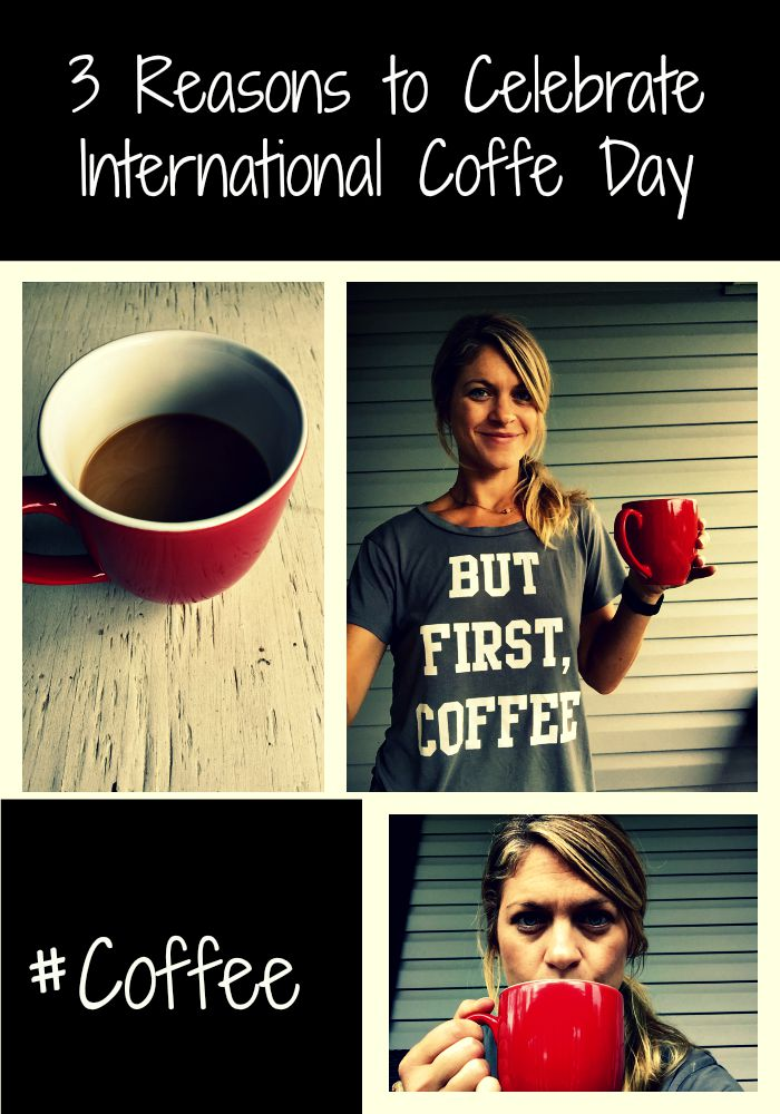 3 Reasons to Celebrate International Coffee Day